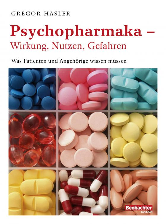 Cover-Bild Psychopharmaka – Wirkung, Nutzen, Gefahren