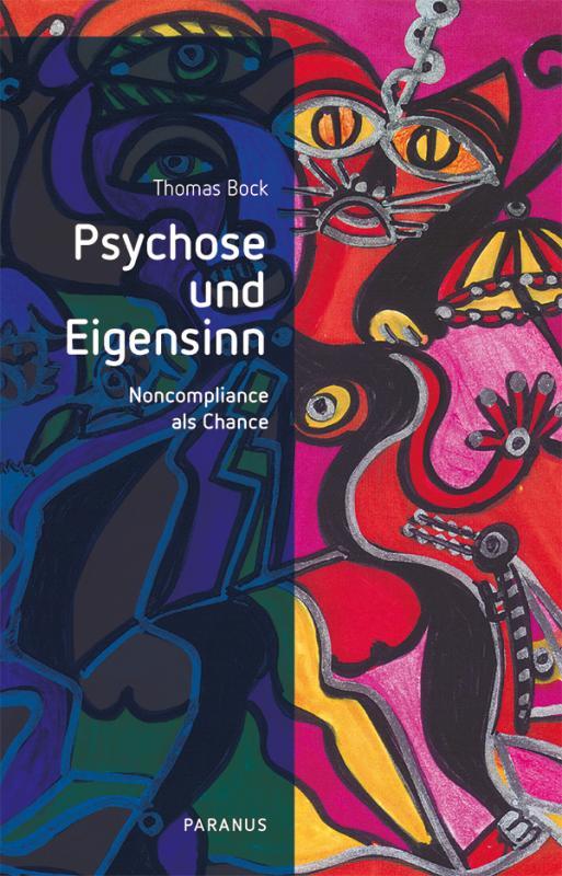 Cover-Bild Psychose und Eigensinn