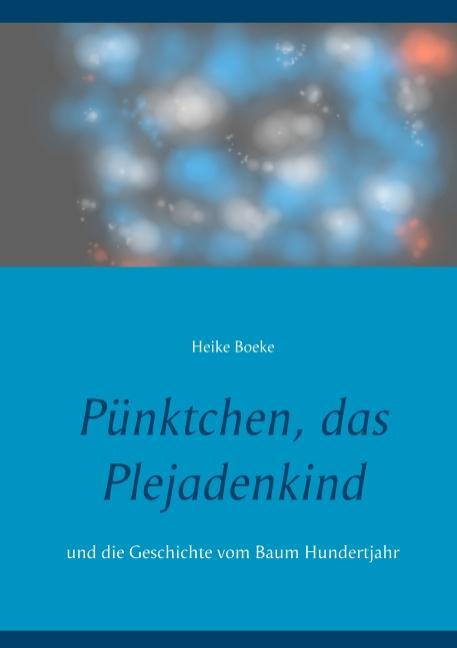 Cover-Bild Pünktchen, das Plejadenkind