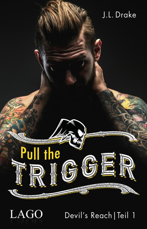 Cover-Bild Pull the Trigger