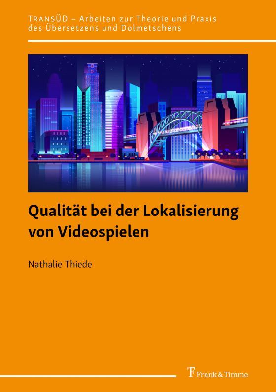 Cover-Bild Qualität bei der Lokalisierung von Videospielen