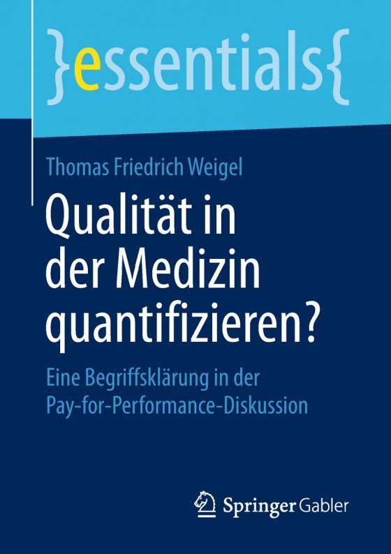 Cover-Bild Qualität in der Medizin quantifizieren?