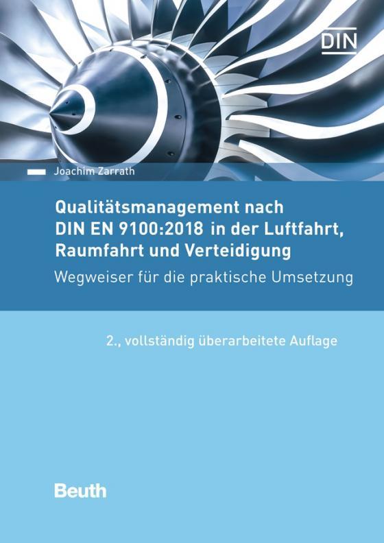 Cover-Bild Qualitätsmanagement nach DIN EN 9100:2018 in der Luftfahrt, Raumfahrt und Verteidigung