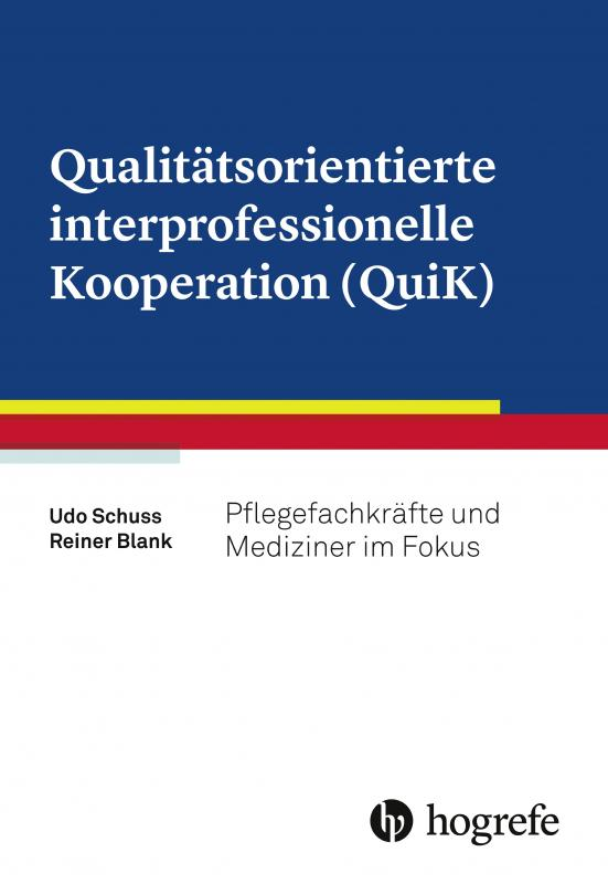 Cover-Bild Qualitätsorientierte interprofessionelle Kooperation (QuiK)