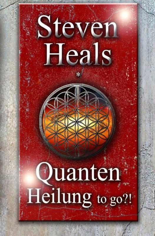 Cover-Bild Quanten Heilung to go...!?