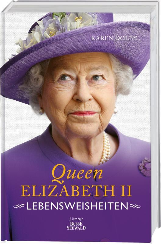 Cover-Bild Queen Elizabeth II - Lebensweisheiten