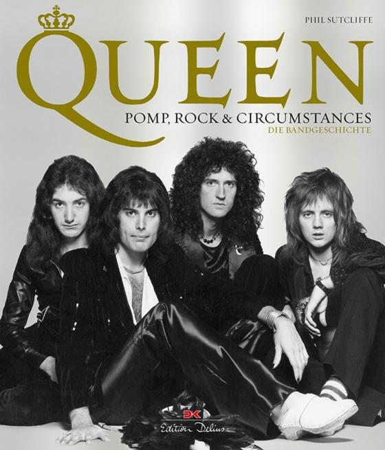 Cover-Bild Queen - Pomp, Rock & Circumstances