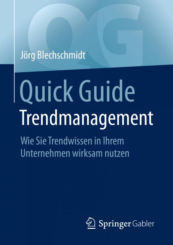 Cover-Bild Quick Guide Trendmanagement