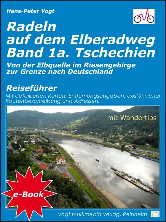 Cover-Bild Radeln auf dem Elberadweg - Band 1a - Tschechien