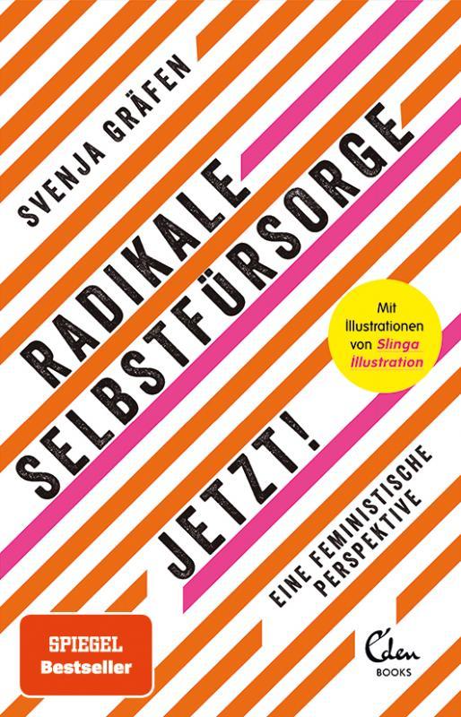 Cover-Bild Radikale Selbstfürsorge. Jetzt!