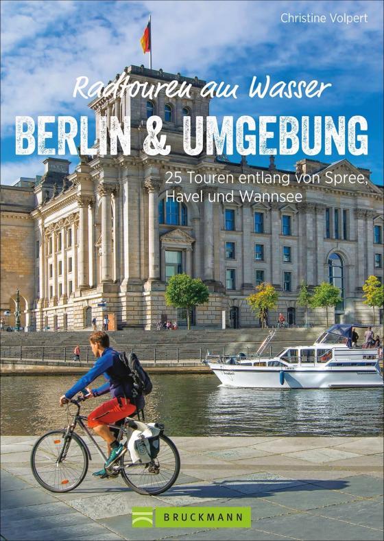 Cover-Bild Radtouren am Wasser Berlin und Umgebung