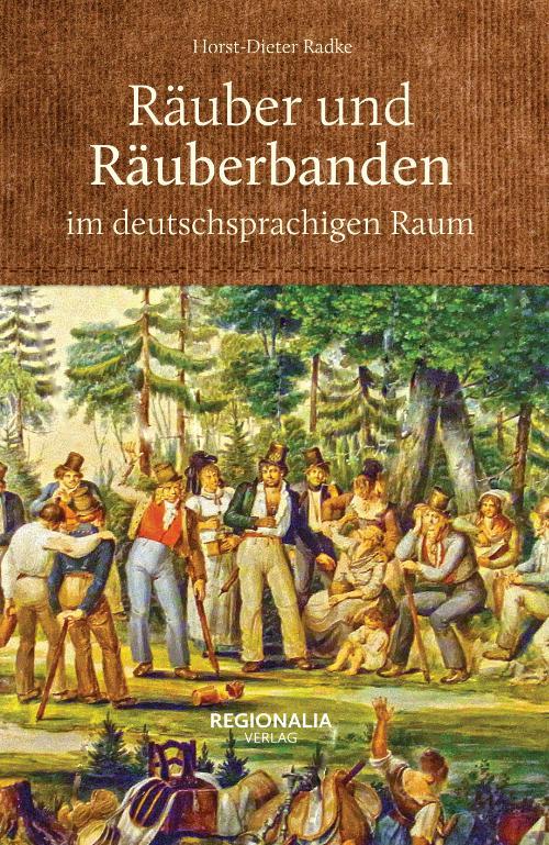 Cover-Bild Räuber und Räuberbanden im deutschsprachigen Raum