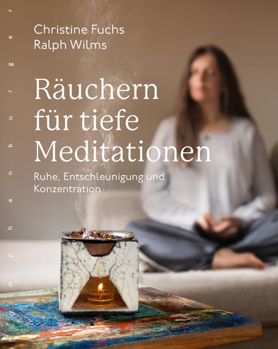 Cover-Bild Räuchern für tiefe Meditationen