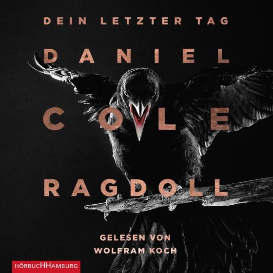 Cover-Bild Ragdoll - Dein letzter Tag (Ein New-Scotland-Yard-Thriller 1)
