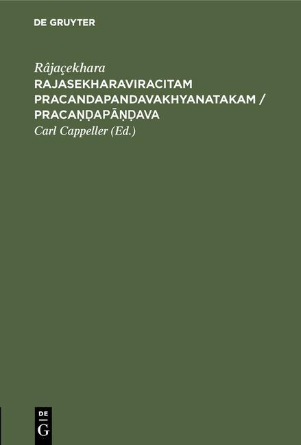 Cover-Bild Rajasekharaviracitam Pracandapandavakhyanatakam / Pracaṇḍapāṇḍava