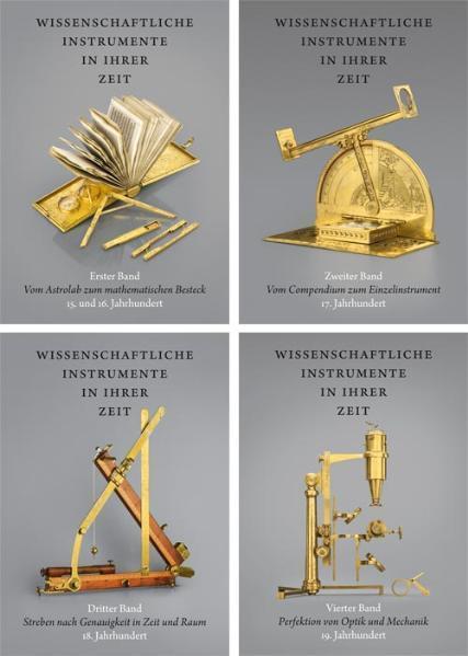 Cover-Bild Ralf KernWissenschaftliche Instrumente in ihrer Zeit. Vom 15. bis 19. Jahrhundert.