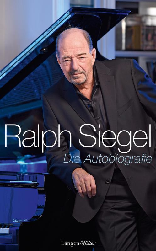 Cover-Bild Ralph Siegel - Die Autobiografie