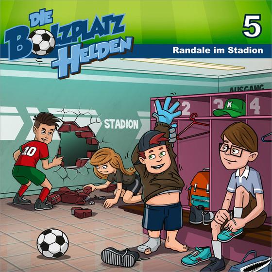 Cover-Bild Randale im Stadion - Die Bolzplatzhelden (5)