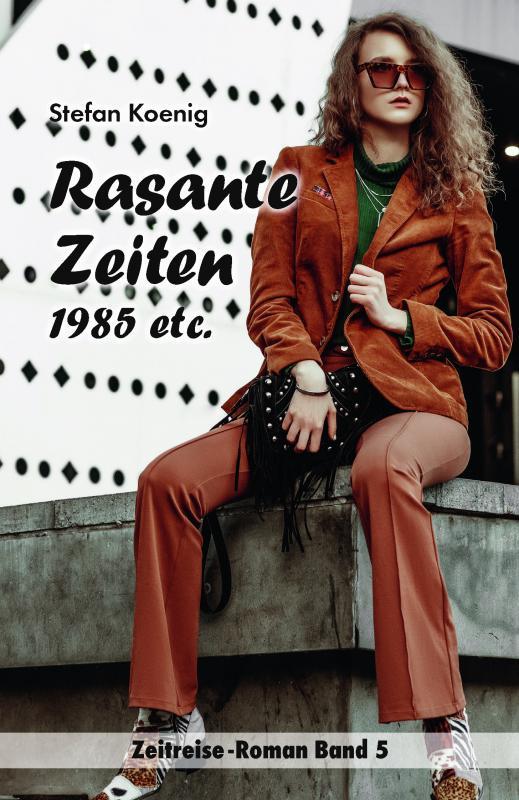 Cover-Bild Rasante Zeiten - 1985 etc.