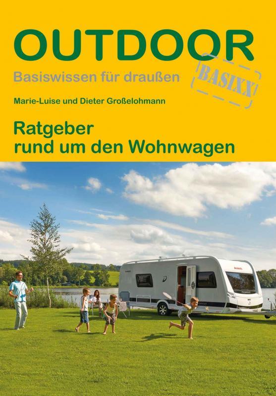 Cover-Bild Ratgeber rund um den Wohnwagen