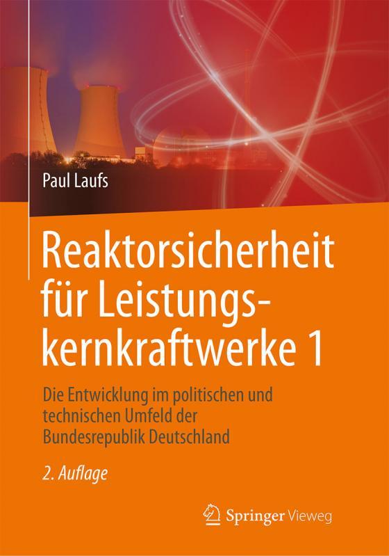 Cover-Bild Reaktorsicherheit für Leistungskernkraftwerke 1