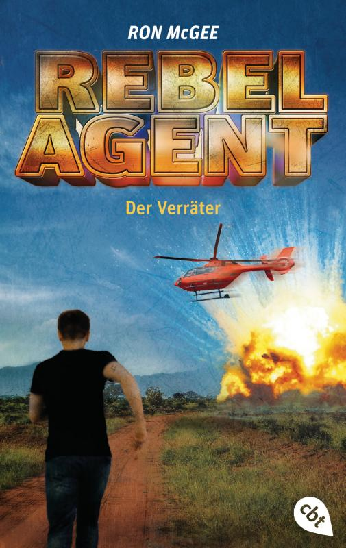 Cover-Bild REBEL AGENT - Der Verräter