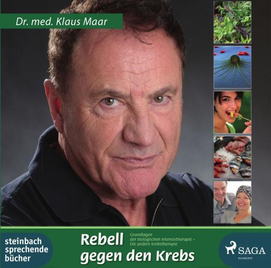Cover-Bild Rebell gegen den Krebs