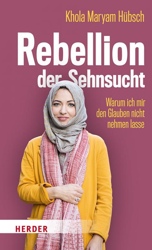 Cover-Bild Rebellion der Sehnsucht