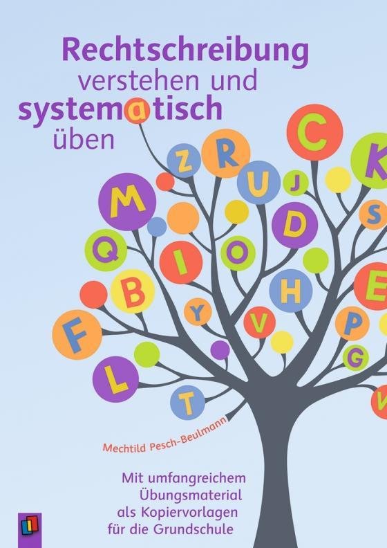 Cover-Bild Rechtschreibung verstehen und systematisch üben