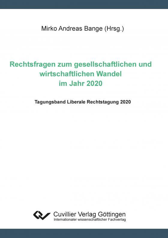 Cover-Bild Rechtsfragen zum gesellschaftlichen und und wirtschaftlichen Wandel im Jahr 2020