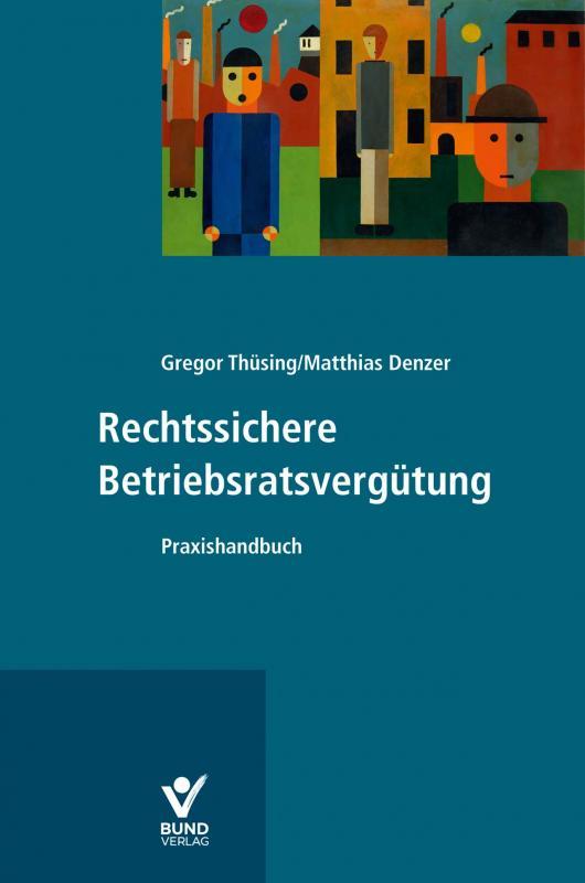 Cover-Bild Rechtssichere Betriebsratsvergütung