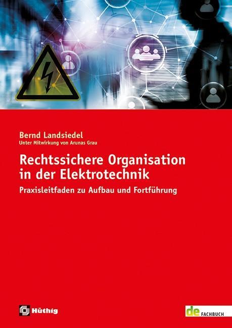 Cover-Bild Rechtssichere Organisation in der Elektrotechnik