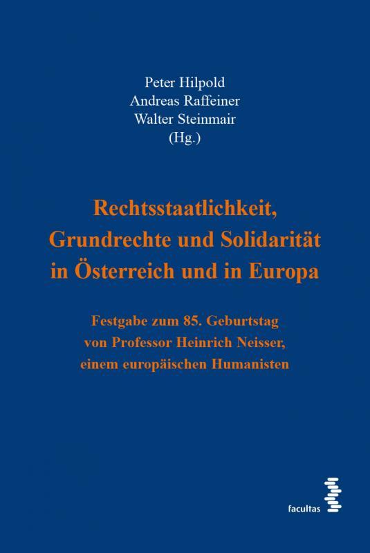 Cover-Bild Rechtsstaatlichkeit, Grundrechte und Solidarität in Österreich und in Europa