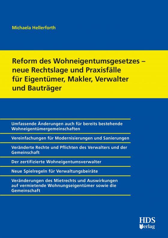 Cover-Bild Reform des Wohneigentumsgesetzes – neue Rechtslage und Praxisfälle für Eigentümer, Makler, Verwalter und Bauträger