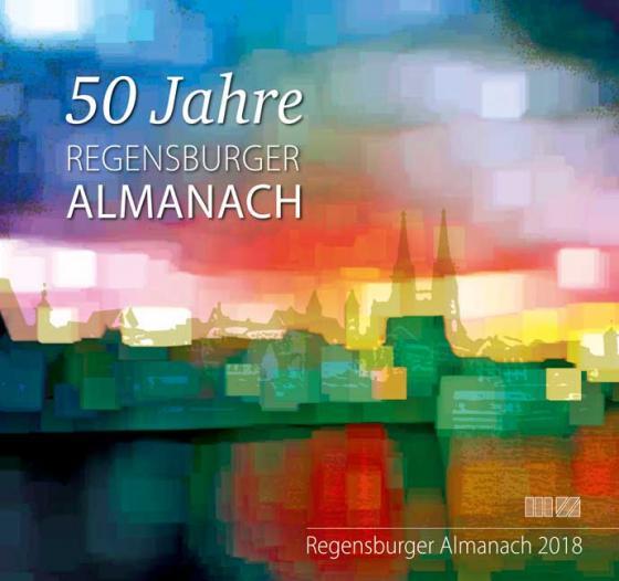 Cover-Bild Regensburger Almanach / Regensburger Almanach 2018