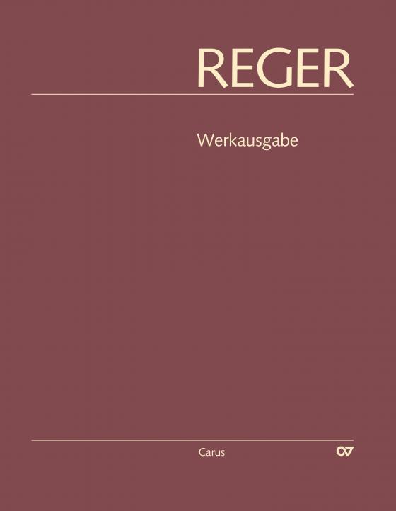Cover-Bild Reger-Werkausgabe, Bd. II/7: Vokalwerke mit Orgelbegleitung