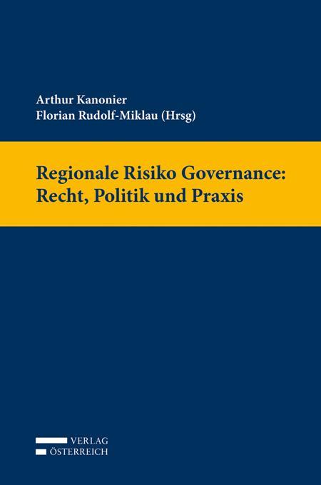 Cover-Bild Regionale Risiko Governance: Recht, Politik und Praxis