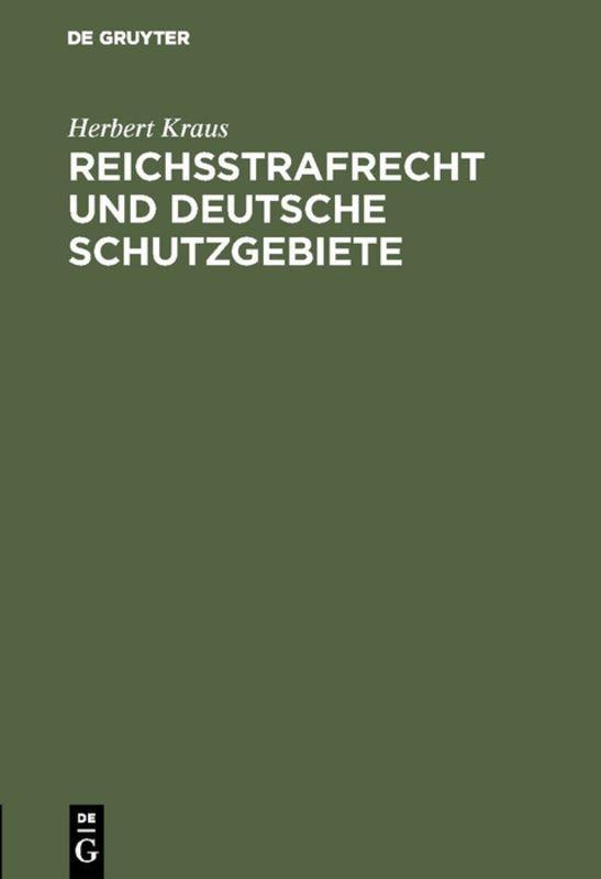 Cover-Bild Reichsstrafrecht und deutsche Schutzgebiete