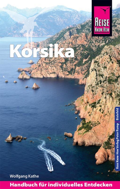 Cover-Bild Reise Know-How Reiseführer Korsika (mit 7 ausführlich beschriebenen Wanderungen)