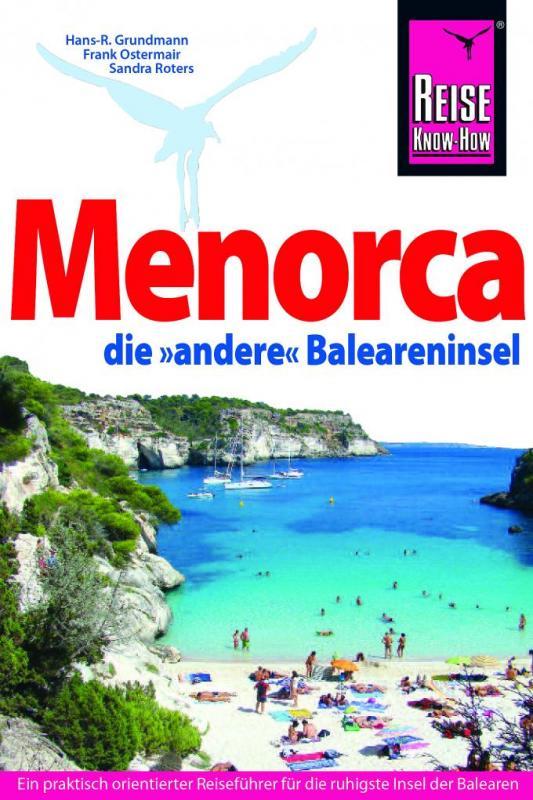 Cover-Bild Reise Know-How Reiseführer Menorca, die unentdeckte Baleareninsel