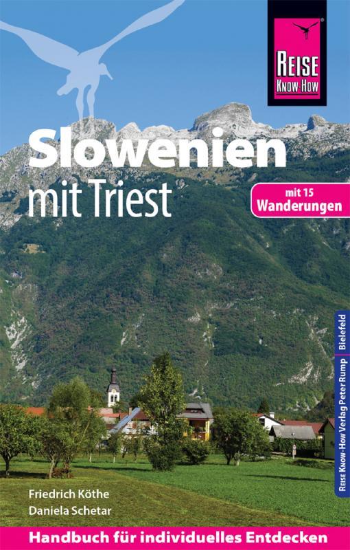 Cover-Bild Reise Know-How Reiseführer Slowenien mit Triest - mit 15 Wanderungen -