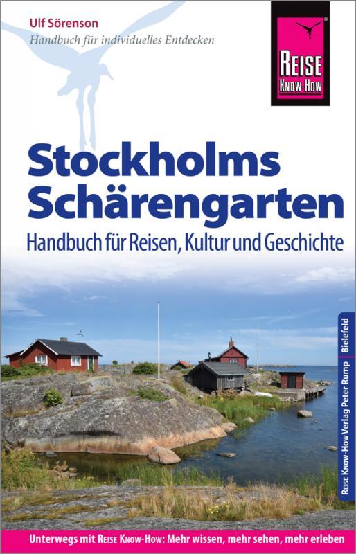 Cover-Bild Reise Know-How Reiseführer Stockholms Schärengarten Handbuch für Reisen, Kultur und Geschichte