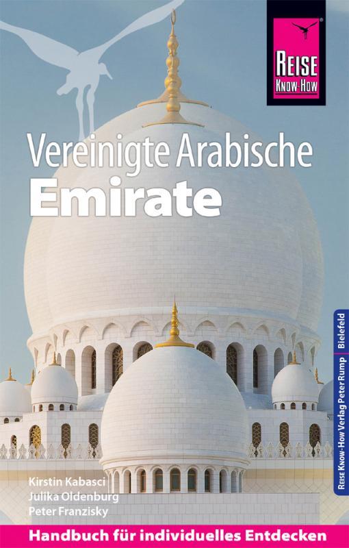 Cover-Bild Reise Know-How Reiseführer Vereinigte Arabische Emirate (Abu Dhabi, Dubai, Sharjah, Ajman, Umm al-Quwain, Ras al-Khaimah und Fujairah)
