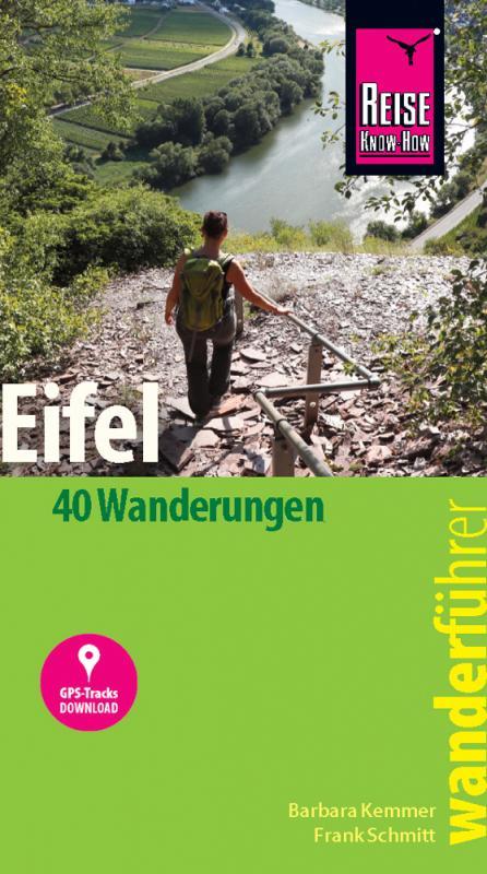 Cover-Bild Reise Know-How Wanderführer Eifel : 40 Wanderungen, mit GPS-Tracks