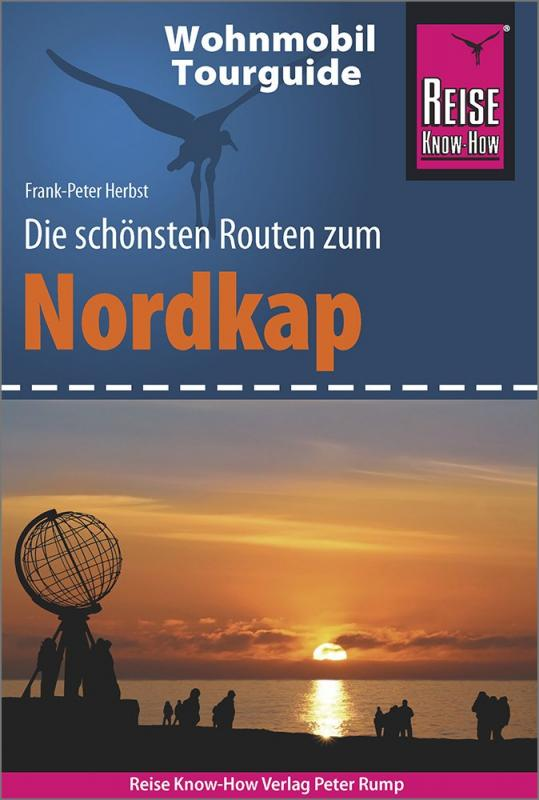 Cover-Bild Reise Know-How Wohnmobil-Tourguide Nordkap - Die schönsten Routen durch Norwegen, Schweden und Finnland -