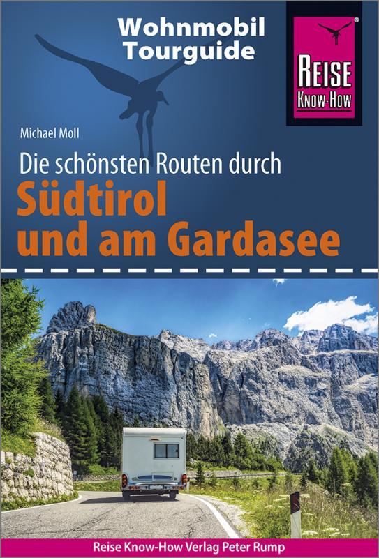 Cover-Bild Reise Know-How Wohnmobil-Tourguide Südtirol und Gardasee