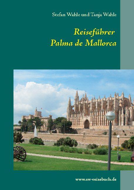 Cover-Bild Reiseführer Palma de Mallorca