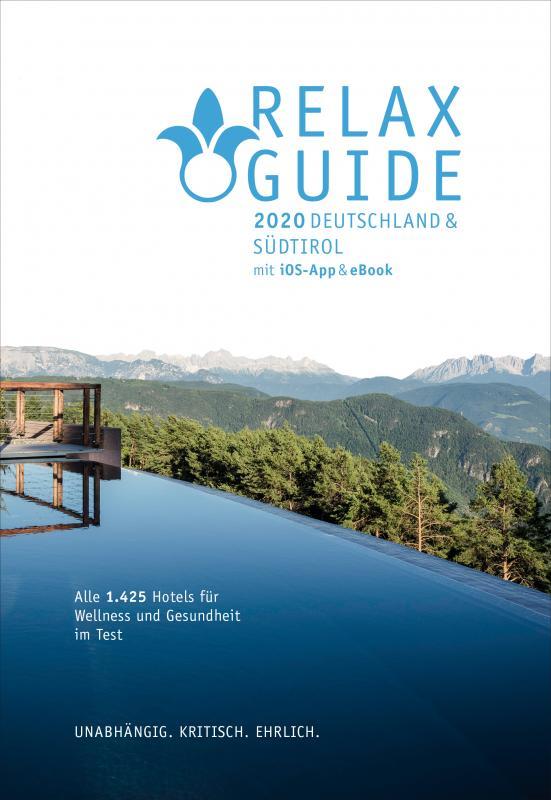 Cover-Bild RELAX Guide 2020 Deutschland & NEU: Südtirol, kritisch getestet: alle Wellness- und Gesundheitshotels.