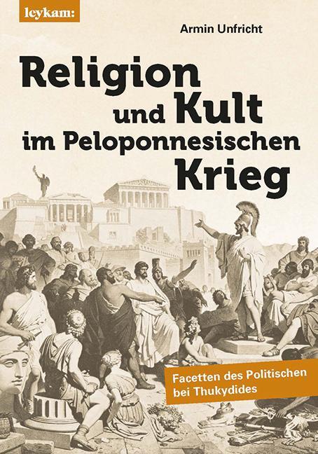 Cover-Bild Religion und Kult im Peloponnesischen Krieg