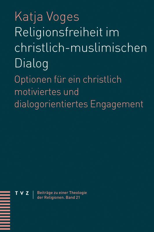 Cover-Bild Religionsfreiheit im christlich-muslimischen Dialog